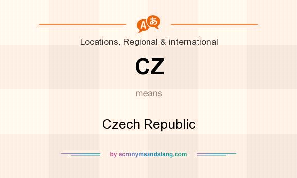What does CZ mean? It stands for Czech Republic