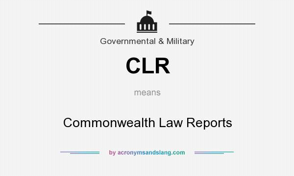 What does CLR mean? It stands for Commonwealth Law Reports