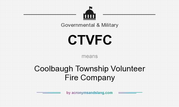What does CTVFC mean? It stands for Coolbaugh Township Volunteer Fire Company