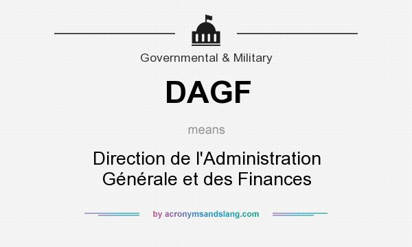 What does DAGF mean? It stands for Direction de l`Administration Générale et des Finances