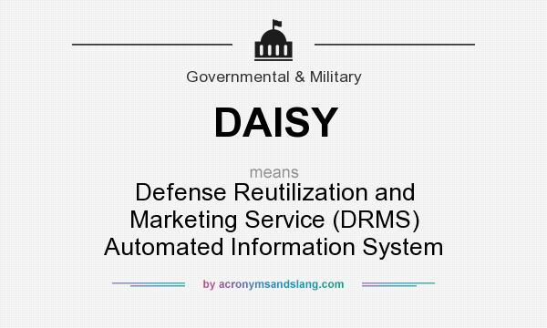Daisy Defense Reutilization And Marketing Service Drms Automated