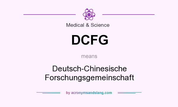What does DCFG mean? It stands for Deutsch-Chinesische Forschungsgemeinschaft