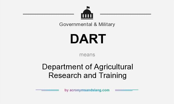 What does DART mean? It stands for Department of Agricultural Research and Training