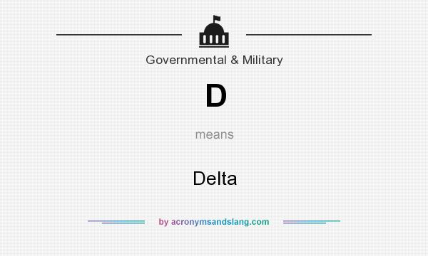 What does D mean? It stands for Delta