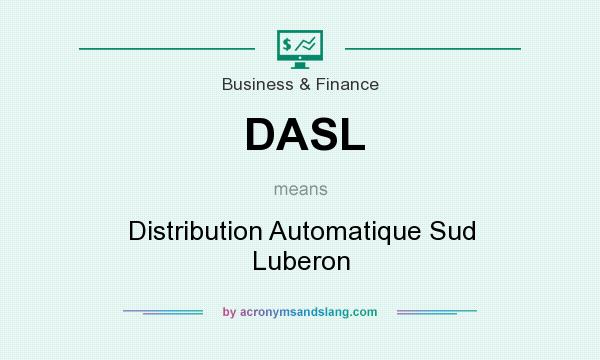 What does DASL mean? It stands for Distribution Automatique Sud Luberon