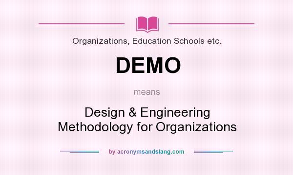 Demo Design Engineering Methodology For Organizations By Acronymsandslang Com
