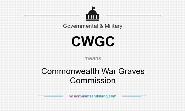 What does CWGC mean? It stands for Commonwealth War Graves Commission