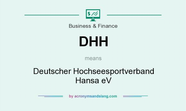 What does DHH mean? It stands for Deutscher Hochseesportverband Hansa eV