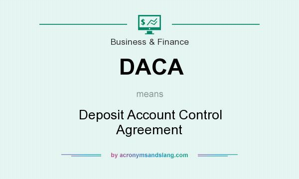 Daca Deposit Account Control Agreement In Business Finance By