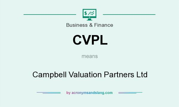 What does CVPL mean? It stands for Campbell Valuation Partners Ltd