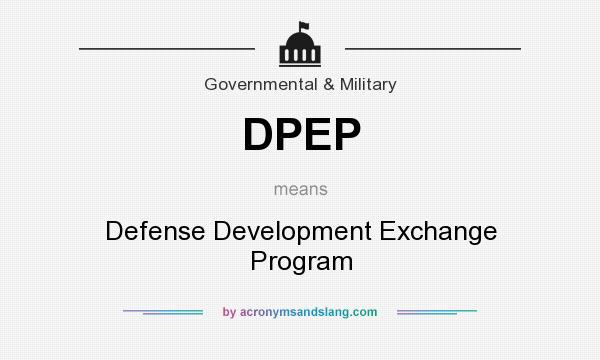 What does DPEP mean? It stands for Defense Development Exchange Program