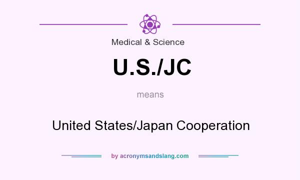 What does U.S./JC mean? It stands for United States/Japan Cooperation