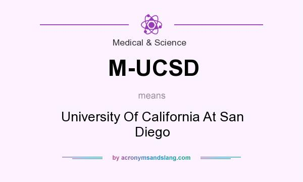 What does M-UCSD mean? It stands for University Of California At San Diego