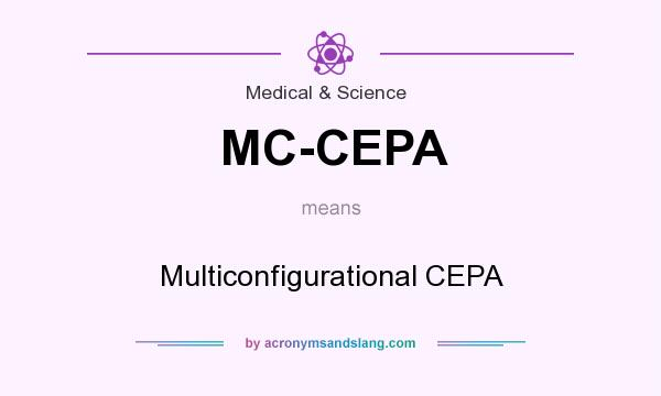 What does MC-CEPA mean? It stands for Multiconfigurational CEPA