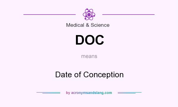 What does DOC mean? It stands for Date of Conception