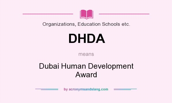 What does DHDA mean? It stands for Dubai Human Development Award