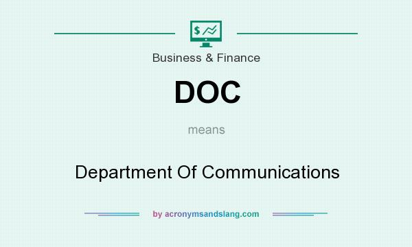 What does DOC mean? It stands for Department Of Communications