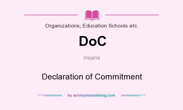 What does DoC mean? It stands for Declaration of Commitment