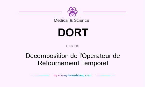 What does DORT mean? It stands for Decomposition de l`Operateur de Retournement Temporel
