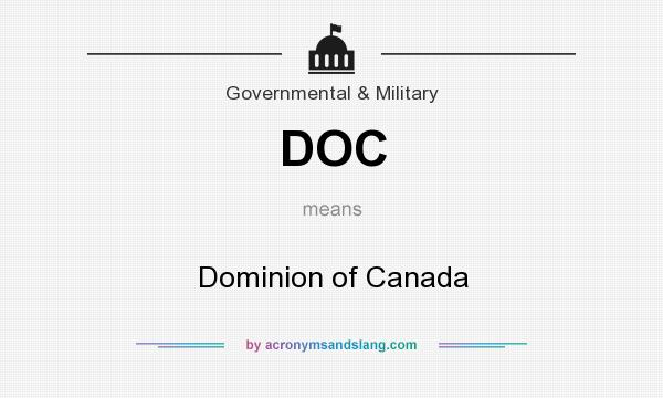What does DOC mean? It stands for Dominion of Canada