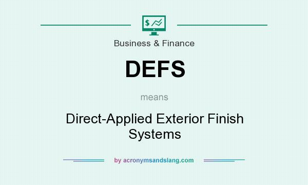 What does DEFS mean? It stands for Direct-Applied Exterior Finish Systems