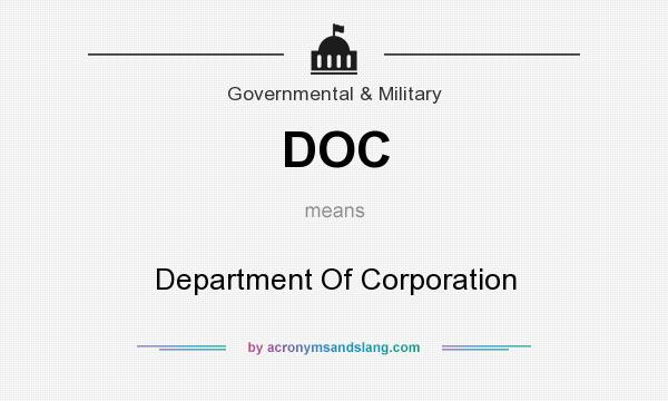 What does DOC mean? It stands for Department Of Corporation