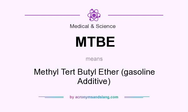 a description of methyl tertiary butyl ether in gasoline oxygenates Methyl t-butyl ether (mtbe) is a gasoline additive that boosts the octane number and reduces the amount of nitrogen-oxide pollutants in the exhaust the ethers of ethylene glycol are used as solvents and plasticizers.