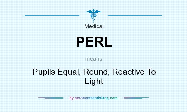 Perl Pupils Equal Round Reactive To Light In Medical By