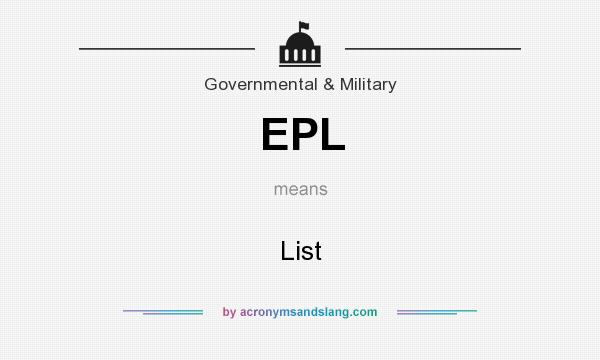 What does EPL mean? It stands for List