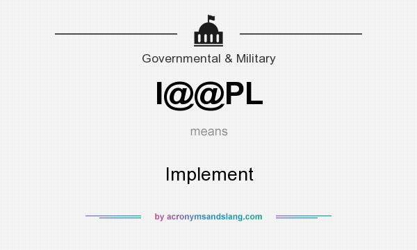 What does I@@PL mean? It stands for Implement