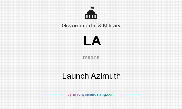 What does LA mean? It stands for Launch Azimuth