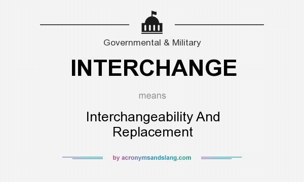 What does INTERCHANGE mean? - Definition of INTERCHANGE