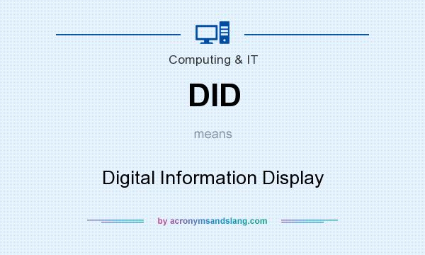 What does DID mean? It stands for Digital Information Display