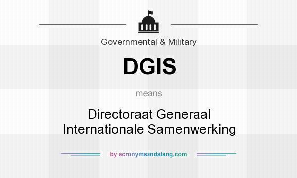 What does DGIS mean? It stands for Directoraat Generaal Internationale Samenwerking