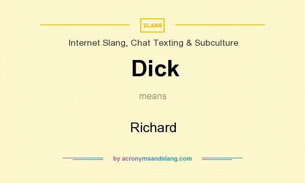 richard means dick