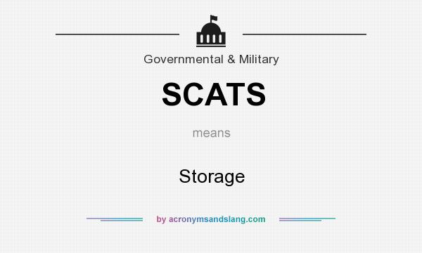 What does SCATS mean? It stands for Storage