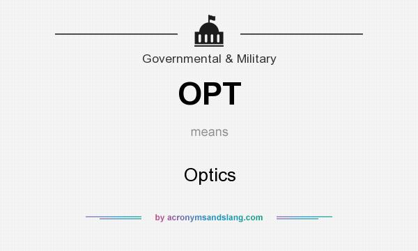 What does OPT mean? It stands for Optics
