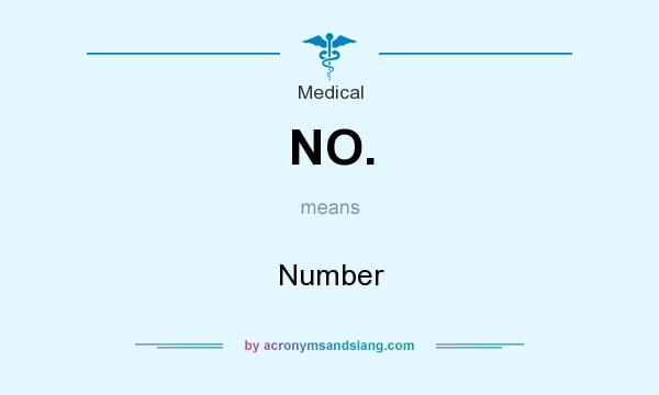 What does NO. mean? It stands for Number