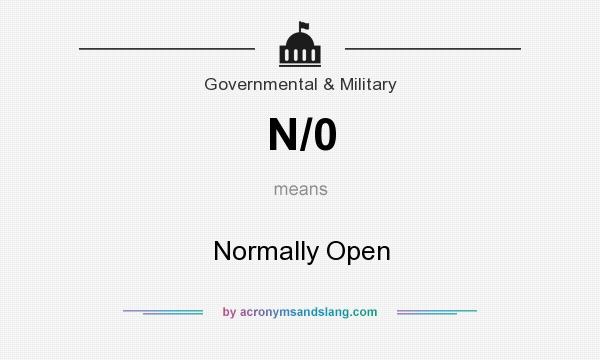 What does N/0 mean? It stands for Normally Open