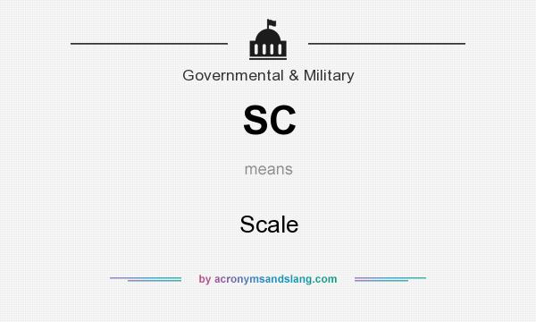 What does SC mean? It stands for Scale