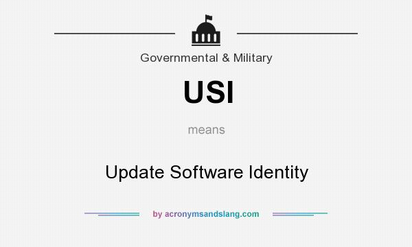 What does USI mean? It stands for Update Software Identity