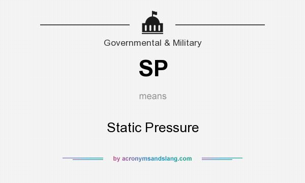 What does SP mean? It stands for Static Pressure