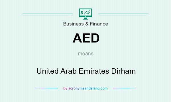 What does AED mean? It stands for United Arab Emirates Dirham
