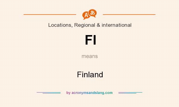 What does FI mean? It stands for Finland