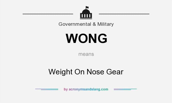 What does WONG mean? It stands for Weight On Nose Gear