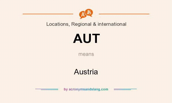 What does AUT mean? It stands for Austria