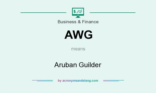 What does AWG mean? It stands for Aruban Guilder