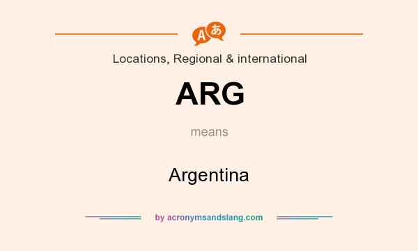 What does ARG mean? It stands for Argentina