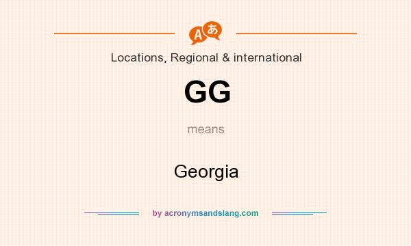 What does GG mean? It stands for Georgia