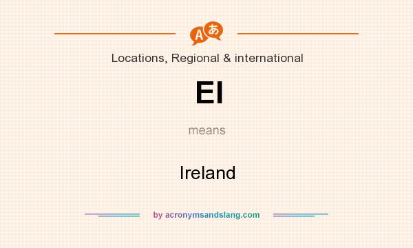 What does EI mean? It stands for Ireland